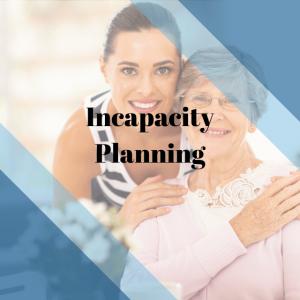 Annapolis, MD Incapacity Planning